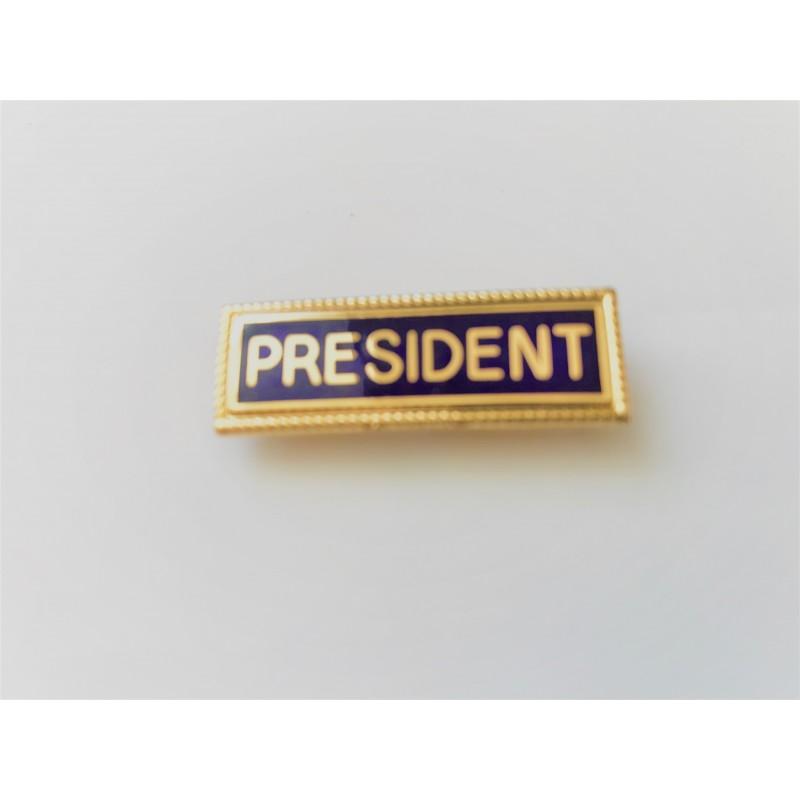President Lapel Badge